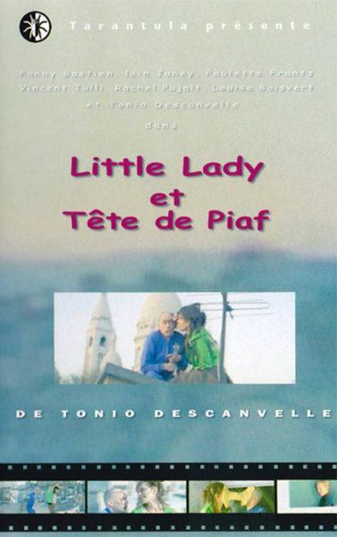 Tete de Piaf et Little Lady