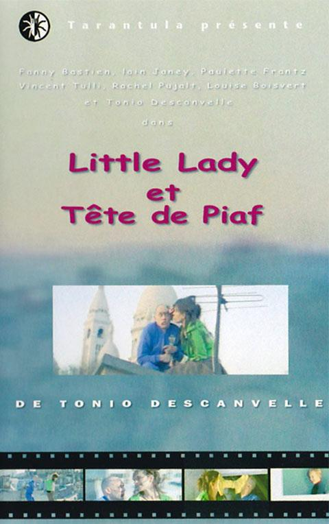 Tete de Piaf et Little Lady